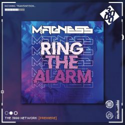 Magness - Ring The Alarm [The 3000 Network Premiere]