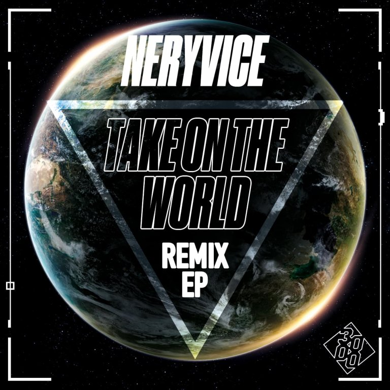 NeryVice - Take On The World Remix EP [Out Now]