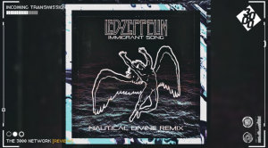 Led Zeppelin - Immigrant Song [Nautical Divine Remix]