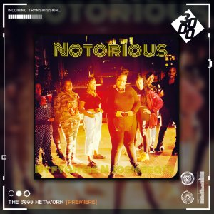 Fyah Sis - Notorious [The 3000 Network Premiere]