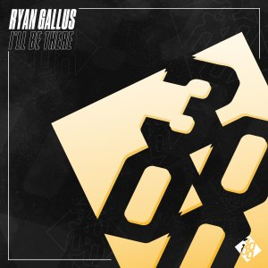 Ryan Gallus - I'll Be There
