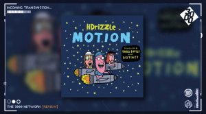 HDrizzle - Motion EP (featuring Thug Shells & Distinct)