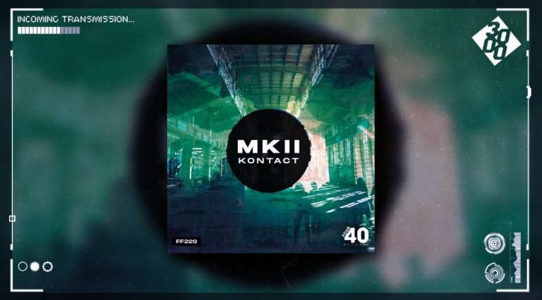 MKII - Kontact [The 3000 Network Premiere]