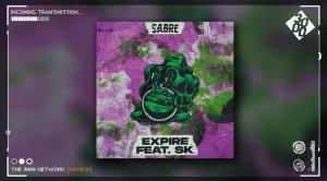 Sabre - Expire ft. SK