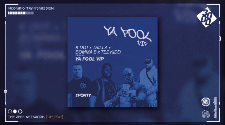 Trilla, K Dot, Tez Kidd, J69, Bomma B - Ya Fook VIP
