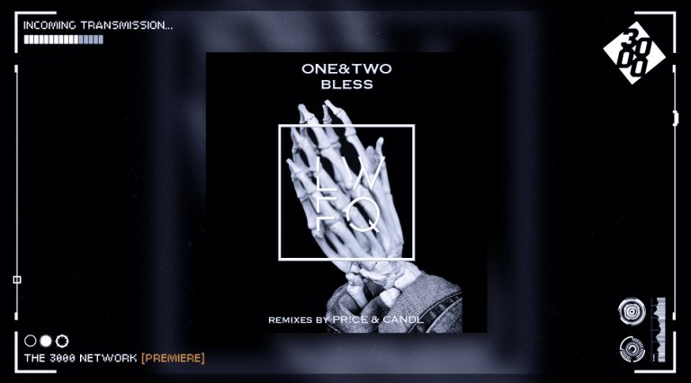 ONE&TWO - Bless [The 3000 Network Premiere]