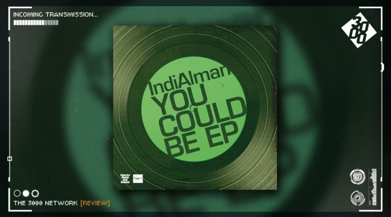 IndiAlman - You Could Be EP