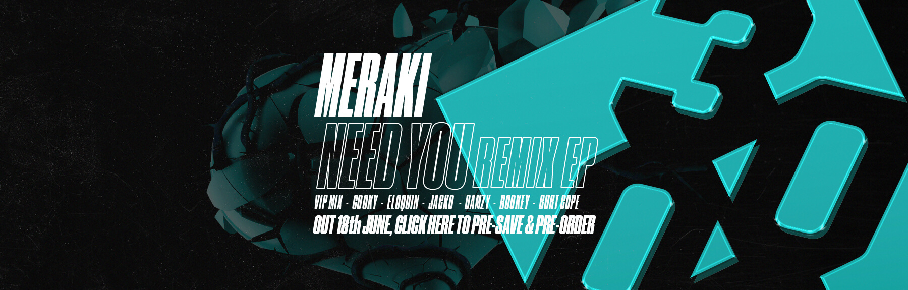 Meraki - Need You Remix EP [Out 18th June on 3000 Bass]