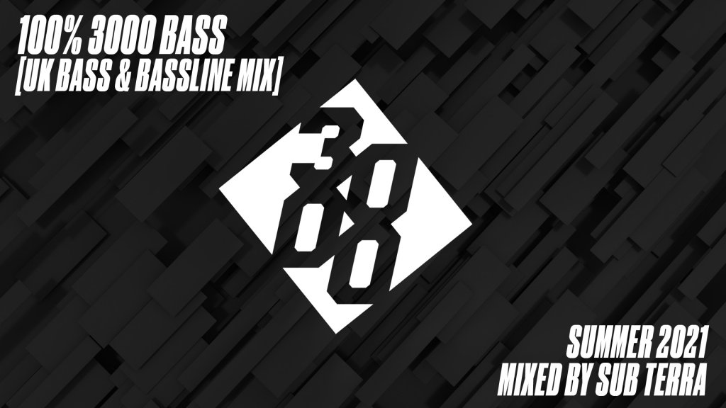 100% 3000 Bass - Mixed By Sub Terra